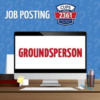 CUPE 2361 - NEWS - JOB POSTING - Groundsperson